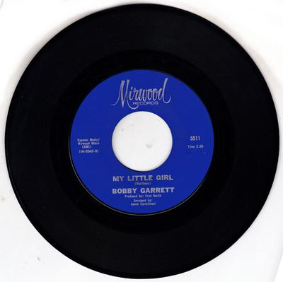 Bobby Garrett - My Little Girl / Big Brother - Mirwood 5511