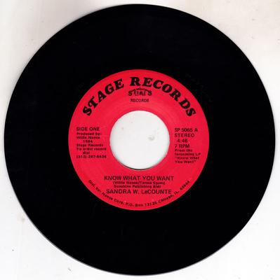 Sandra W. LeCounte - Know What You Want / I'm Gonna Make - Stage Records SP 5065