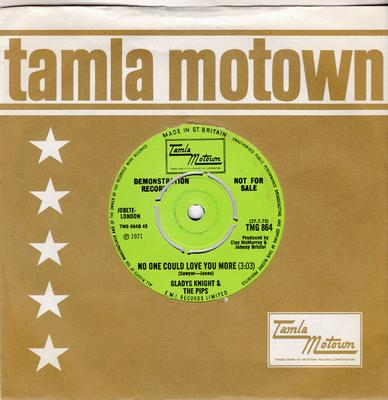 Gladys Knight & The Pips - No One Could Love You More / Take Me In Your Arms & Love Me - Tamla Motown TMG 864 DJ