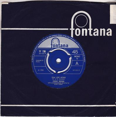 Friday Brown - 32nd Love Affair / Born A Woman - Fontana TF 736