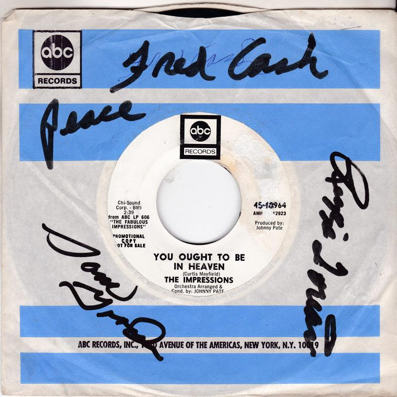 Impressions - You Ought To Be Heaven / I Can't Stay Away From You - ABC 10964 DJ autographed sleeve