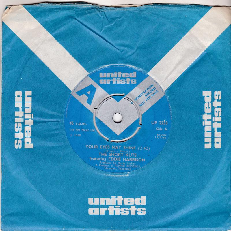 Short Kuts - Your Eyes May Shine / Letting The Tears Tumble Down - United Artists UP 2233 DJ