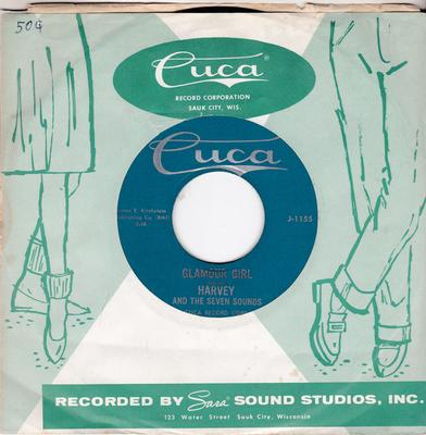 Harvey and The Seven Sounds - Glamour Girl / (On The street Of) New York City - Cuca 1155