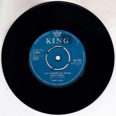 Mary Love - You Turned My Bitter Into Sweet / I'm In Your Hands - King KG.1024