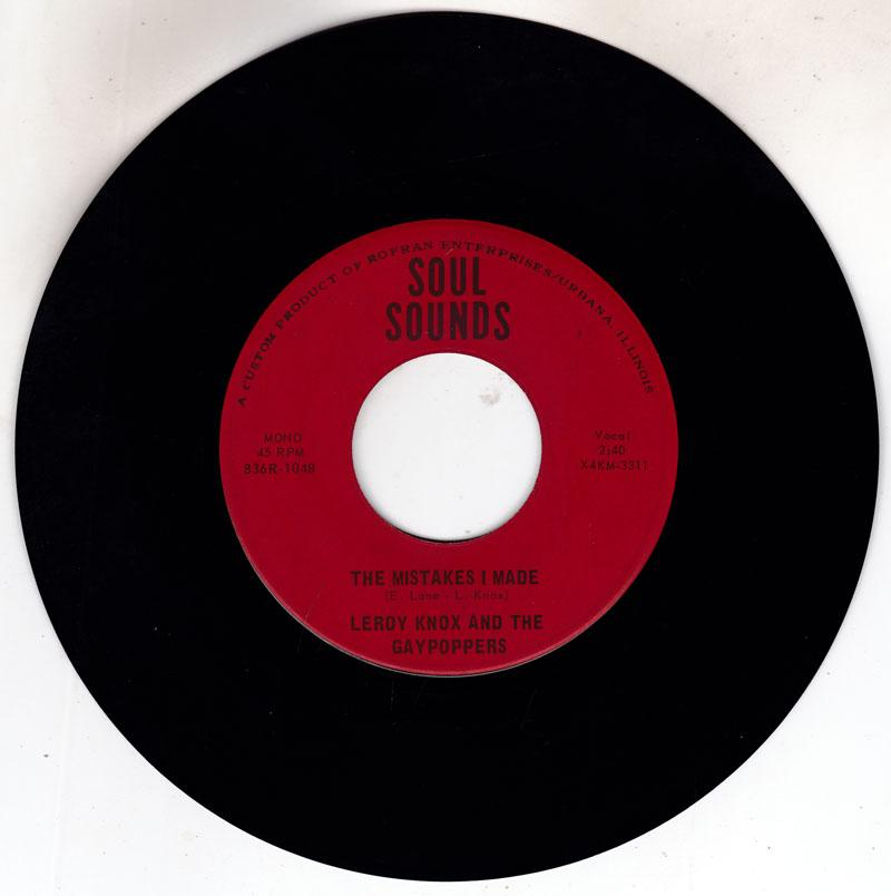 Leroy Knox and the Gaypoppers - The Mistakes I Made / Here I Am - Soul Sounds 3312