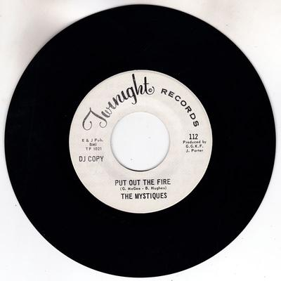 Mystiques - Put Out The Fire / So Good To Have You Home Again - Twinight 112 DJ