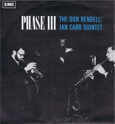 Don Rendell / Ian Carr Quintet - Phase III / 1968 British original - Columbia SX 6214