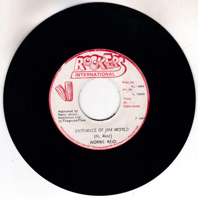 Norris Reid - Entrance Of Jah World / Jah World Dub - Rockers International 2390