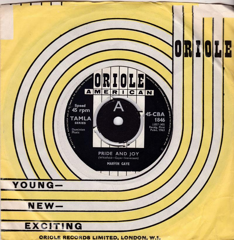 Marvin Gaye - Pride And Joy / One Of These Days - Oriole 45-CBA 1846