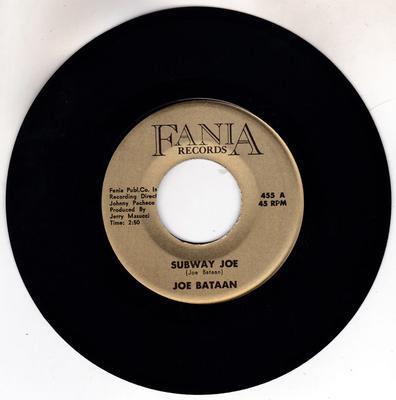 Joe Bataan - Subway Joe / Nuevo Jala Jala - Fania 455