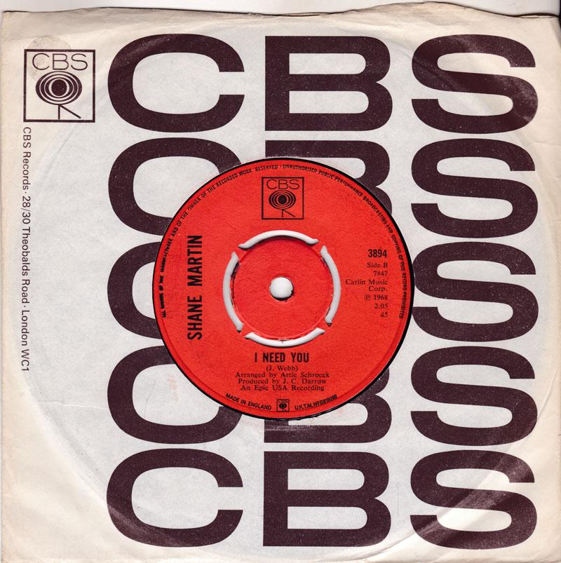 Shane Martin - I Need You / You're So Young - CBS 3894