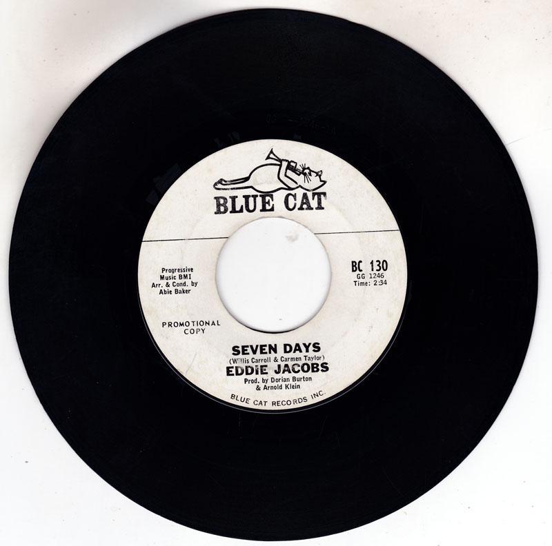 Eddie Jacobs - Seven Days /I'll Be Right Back - Blue Cat BC 130 DJ