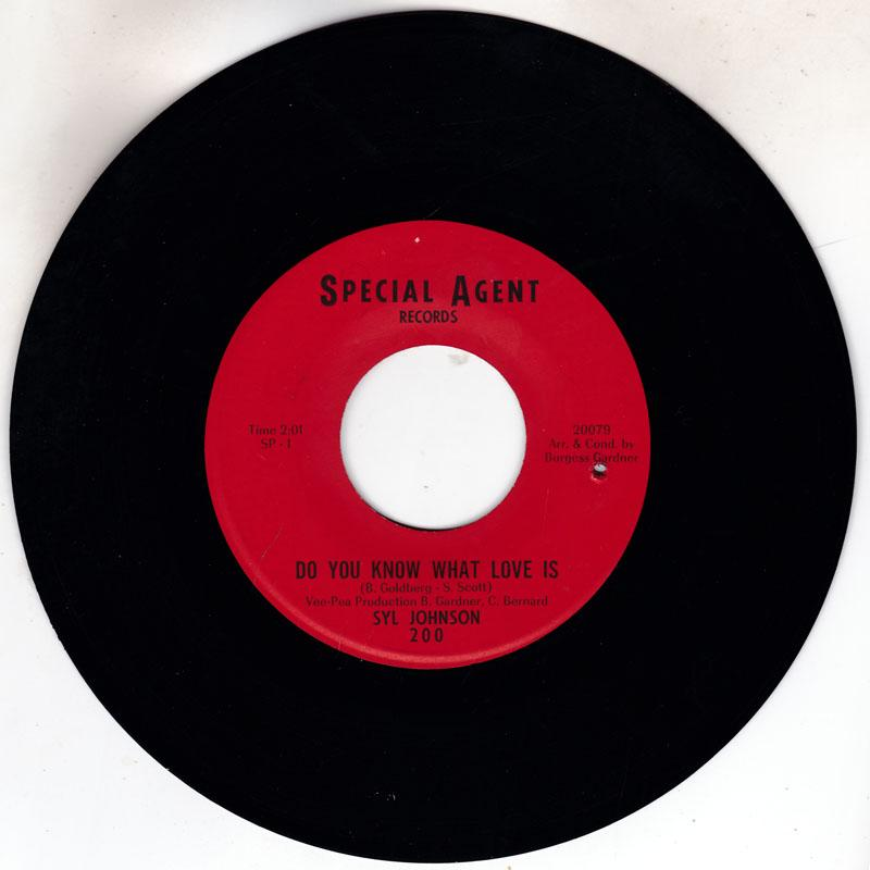 Syl Johnson - Do You Know What Love Is (SP 1 mix) / The Love I Found In You - Special Agent 200