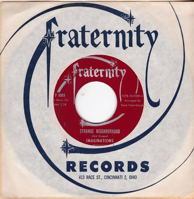 Imaginations - Strange Neighborhood / I Just Can't Get Over Losing You - Fraternity F 1001