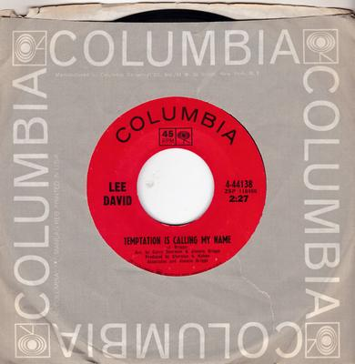 Lee David - Temptation Is Calling My Name / ( I Feel A ) Cold Wave Coming On - Columbia 44138