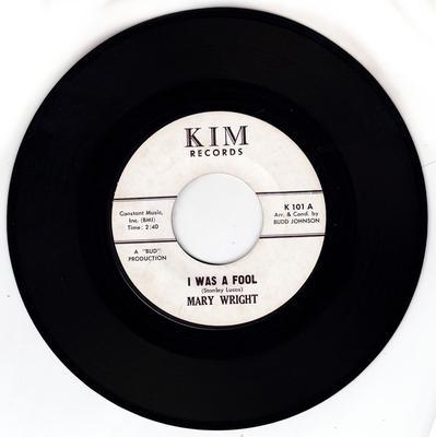 Mary Wright - I Was A Fool / One Guy - Kim K 101