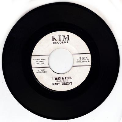 Mary Wright - I Was A Fool / One Guy - Kim K 101