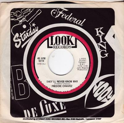 Freddie Chavez - They'll Never Know Why / Baby I'm Sorry - Look 5010 DJ