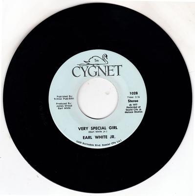 Earl White Jr. - Very Special Girl / Never Fall In Love Again - Cygnet 102