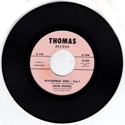 Saxie Russell - Psychedelic Soul / Psychedelic Soul part 2 - Thomas 1639