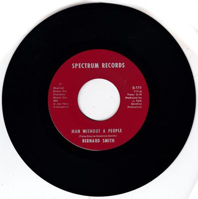 Bernard Smith - Man Without A People / Never Gonna Let You Go - Spectrum S-111