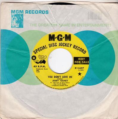 Jerry Ganey - You Don't Love Me / Hi Heel Sneakers - MGM K13697 DJ