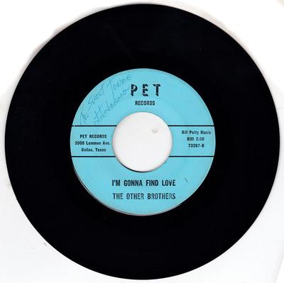 Other Brothers - I'm Gonna Find Love / A Little Girl ( That I Can Call Mine ) - Pet 73267