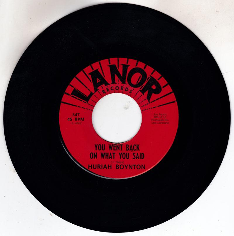 Huriah Boynton - You Went Back On  What You Said / You're No Longer Mine - Lanor 547 LH 6162