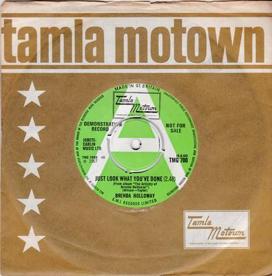Brenda Holloway - Just Look What You've Done / You've Made Me So Very Happy - Tamla Motown TMG 700 DJ