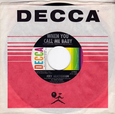 Joey Heatherton - When You Call Me Baby / Live & Learn - Decca 31962