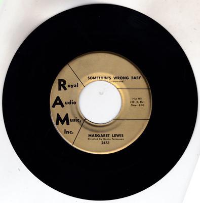 Margaret Lewis - Somethin's Wrong Baby / John DeLee - Royal Audio Music Inc. 2451