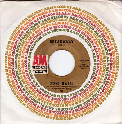 Toni Basil - Breakaway / I'm 28 - A&M 791
