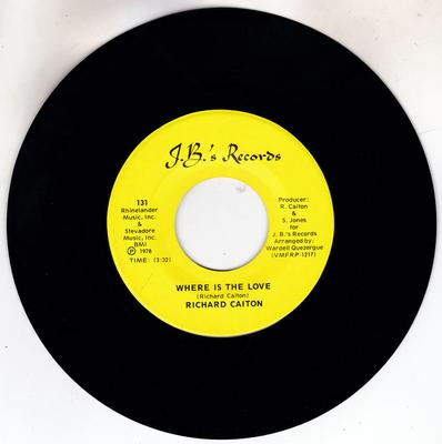 Richard Caiton - Where Is The love / Thank You - J.B.'s Records 131