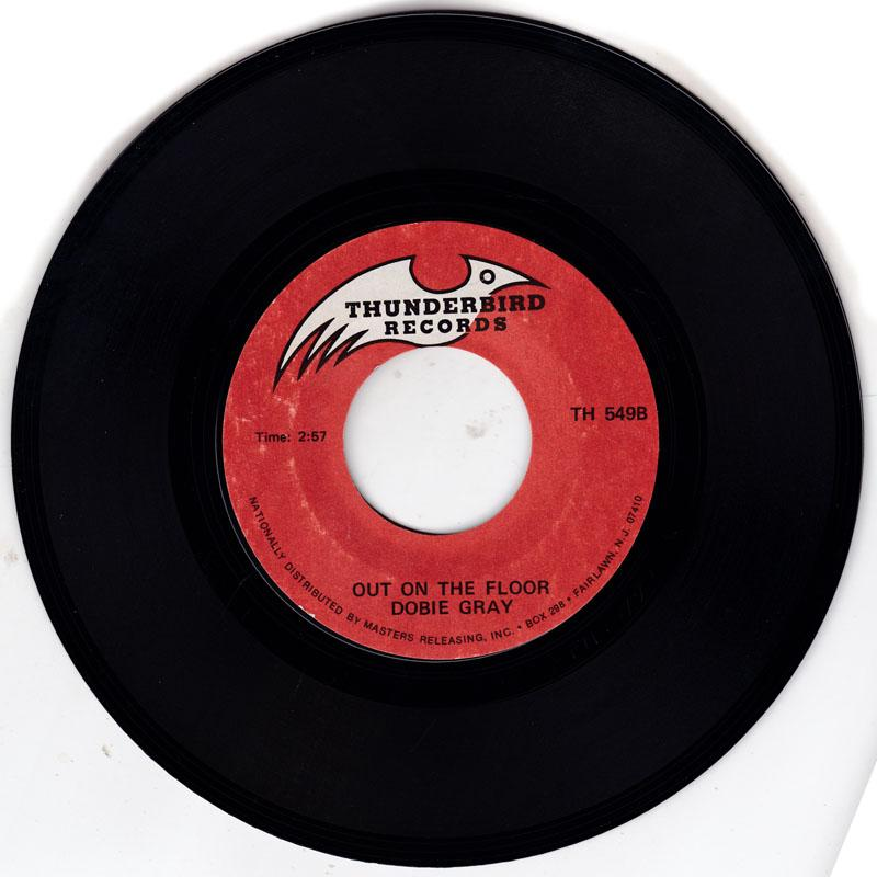 Dobie Gray - Out On The Floor / My Baby - Thunderbird TH 549