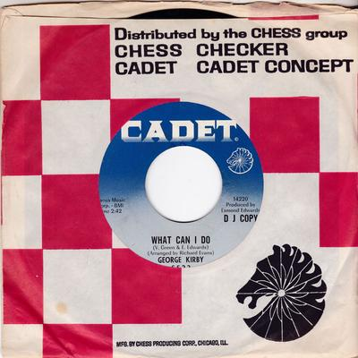 George Kirby - What Can I Do / Good Night Irene - Cadet 5523 DJ