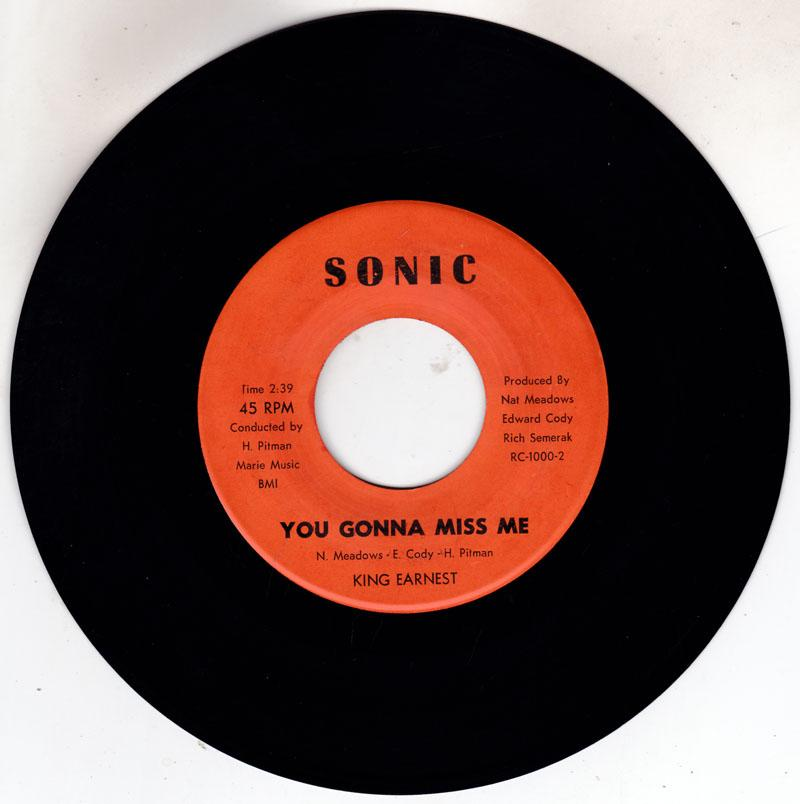King Earnest - You're Gonna Miss Me / The Soul Stroke ( Can You Handle It) - Sonic RC 1000