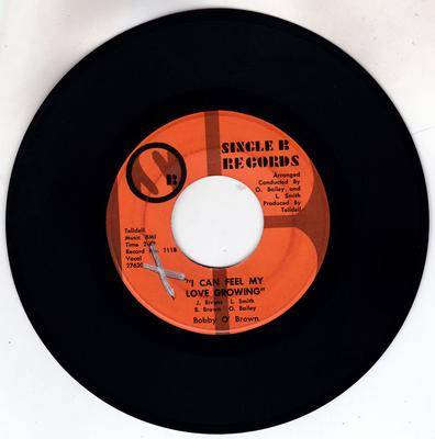 Bobby O'Brown -  I Can Feel My Love Growing / Searching For My Baby - Single B 111