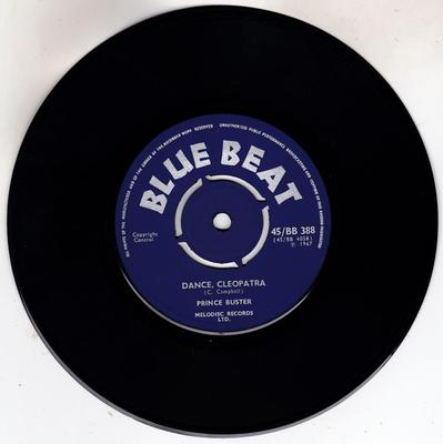 Prince Buster - Dance Cleopatra / All In My Mind - Blue Beat 45/BB 388