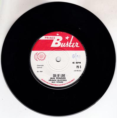 Jan Fender / Prince Buster & Prince Buster All Stars  - Sea Of Love / Heaven Help Us All - Prince Buster PB 5