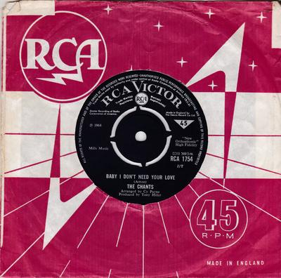 The Chants - Baby I Don't Need Your Love /A Man Without A Face - RCA Victor 1754