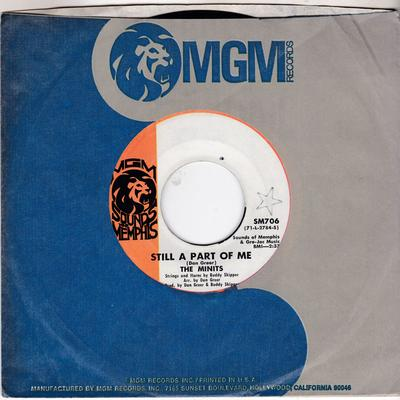 Minits - Still A Part Of Me / Lover Boy - MGM Sounds Of Memphis SM706 + promo memo