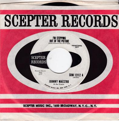 Johnny Maestro & The Crests - I'm Stepping Out Of The Picture / Afraid Of Love - Scepter SRM 12112 DJ