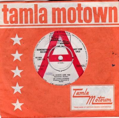 Detroit Spinners - I'll Always Love You / Tomorrow May Never Come - Tamla Motown TMG 523 DJ