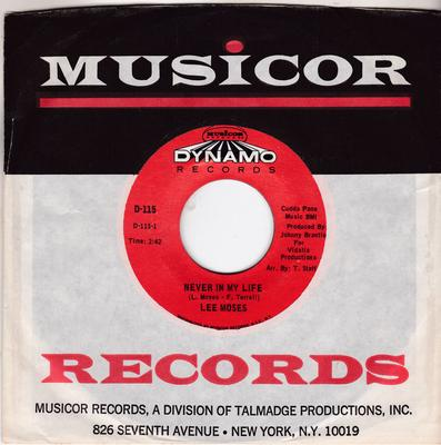 Lee Moses - Never In My Life / If Loving You Is A Crime ( I'll Always Be Guilty) - Dynamo D-115