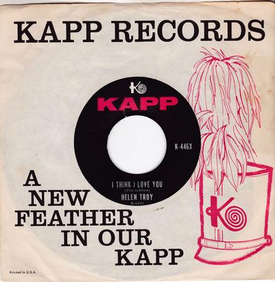 Helen Troy - I Think I Love You / I'll Be Around - Kapp K-446