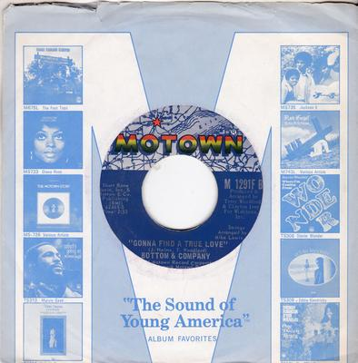 Bottom & Co. - Gonna Find A True Love / You're My Life - Motown M 1291F