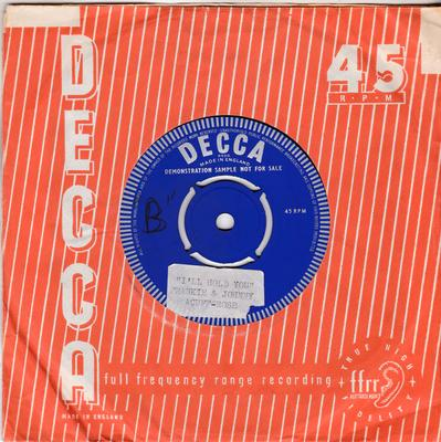 Frankie & Johnny - I'll Hold You / (I'm Never Gonna Leave You) - Decca F.22376 test press