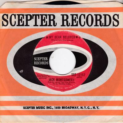 Jack Montgomery - My Dear Beloved / Do You Believe It - Scepter SCE 12152