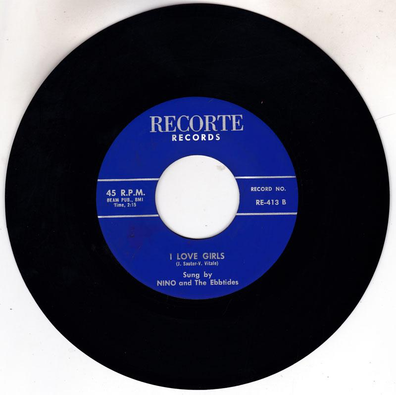 Nino and the Ebb Tides - I Love Girls / Don't Look Around - Recorte RE 413