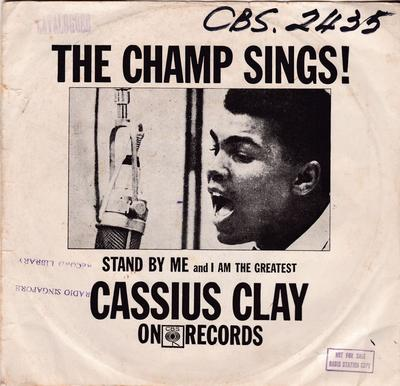 Cassius Clay - Stand By Me / I Am The Greatest - CBS 2-435 PS Singapore